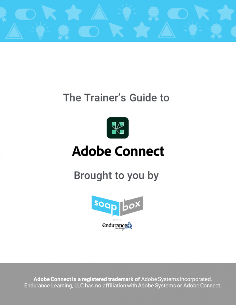 Trainer's Guide to Adobe Connect
