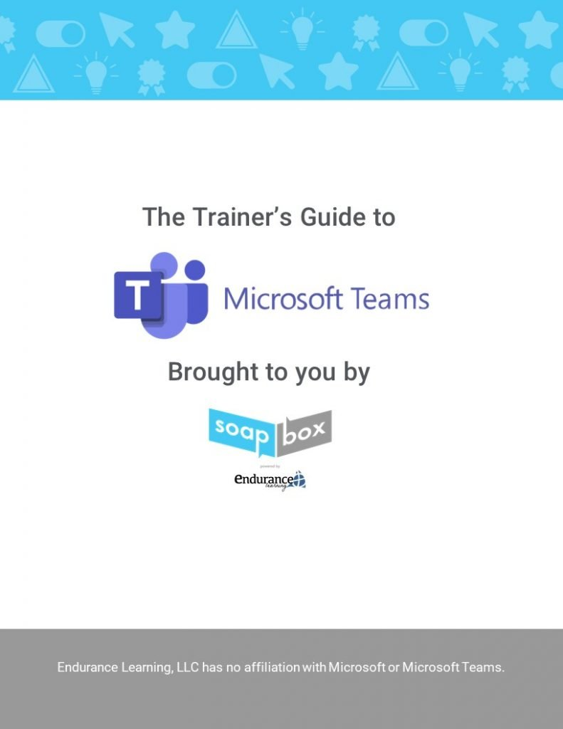 Trainer's Guide to Microsoft Teams