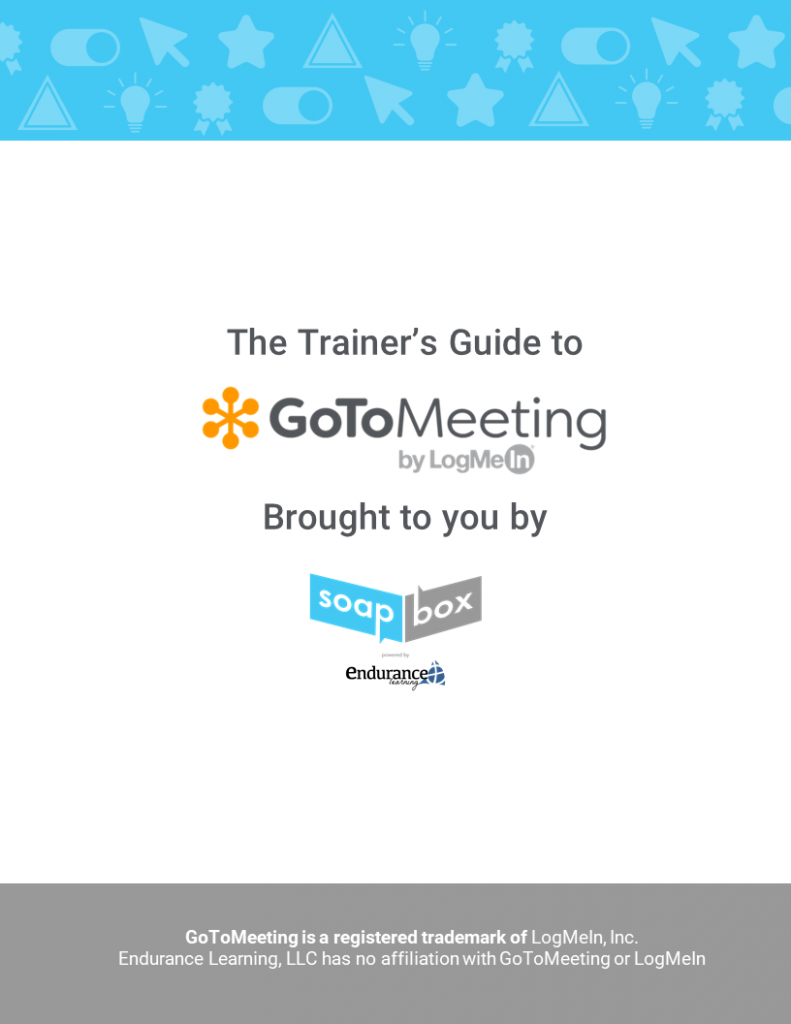 Trainer's Guide to GoToMeeting